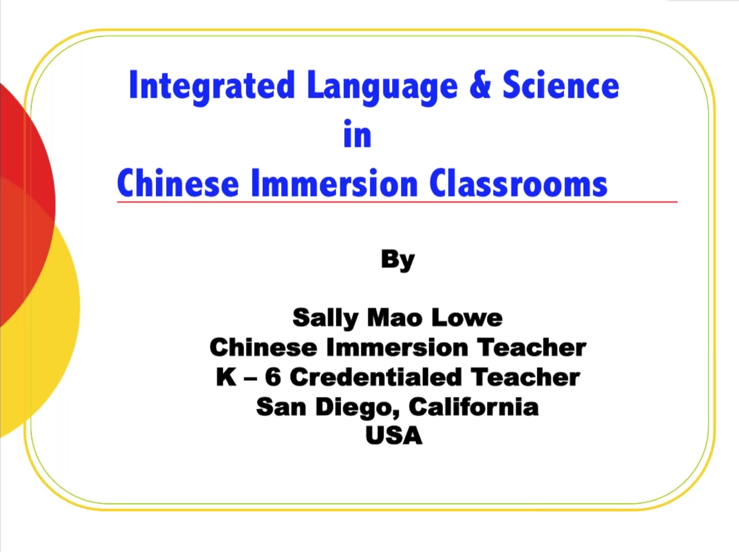 Integrated Language and Science Lessons in Chinese Immersion Classrooms-Sally Mao老师精彩讲座回顾